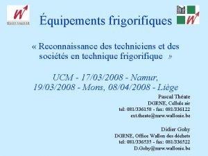 quipements frigorifiques Reconnaissance des techniciens et des socits