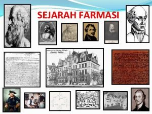 SEJARAH FARMASI JAS MERAH Jangan sekalikali melupakan sejarah