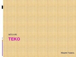 MT 13 PE TEKO Marjette Vanatoa Tallinna Teeninduskool