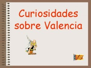 Curiosidades sobre Valencia Sabas que la valencia romana