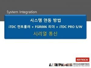 System Integration i TDC FGR 006 i TDC