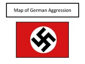 Map of German Aggression German Rearmament By 1938