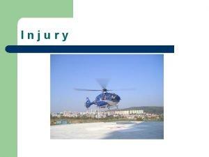 Injury Injury l l l chest abdomen limbs