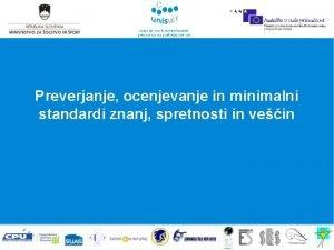Preverjanje ocenjevanje in minimalni standardi znanj spretnosti in