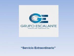 Servicio Extraordinario CONSIDERACIONES PARA SOLICITAR SERVICIO EXTRAORDINARIO EN