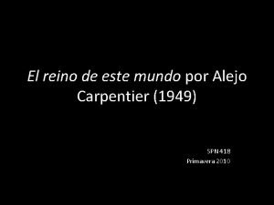 El reino de este mundo por Alejo Carpentier