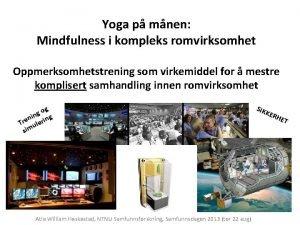 Yoga p mnen Mindfulness i kompleks romvirksomhet Oppmerksomhetstrening