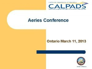 Aeries Conference Ontario March 11 2013 Aeries Conference