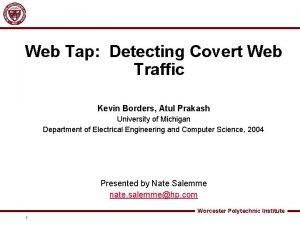 Web Tap Detecting Covert Web Traffic Kevin Borders