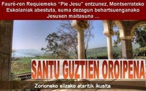Faurren Requiemeko Pie Jesu entzunez Montserrateko Eskolaniak abestuta