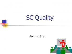 SC Quality Wenyih Lee Definition of Quality 1