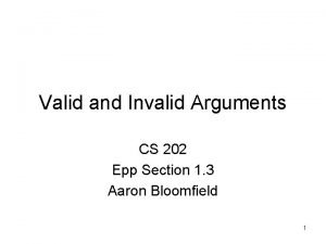 Valid and Invalid Arguments CS 202 Epp Section