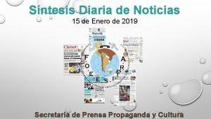 Sntesis Diaria de Noticias 15 de Enero de