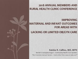 2018 ANNUAL MEMBERS AND RURAL HEALTH CLINIC CONFERENCE
