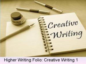 Higher Writing Folio Creative Writing 1 The Big