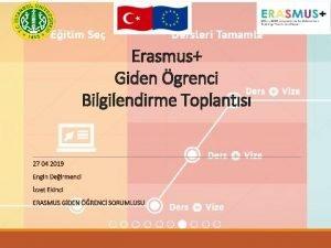Erasmus Giden grenci Bilgilendirme Toplants Kar kurum hakknda