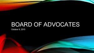 BOARD OF ADVOCATES October 9 2015 UPDATES ABET