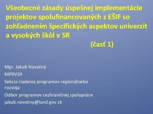 Veobecn zsady spenej implementcie projektov spolufinancovanch z EIF