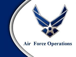 Air Force Operations Overview Doctrine Definition Levels of