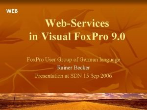 WEB WebServices in Visual Fox Pro 9 0