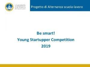 Progetto di Alternanza scuolalavoro Be smart Young Startupper