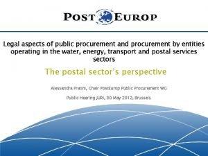 Legal aspects of public procurement and procurement by