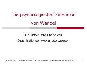 Die psychologische Dimension von Wandel Die individuelle Ebene