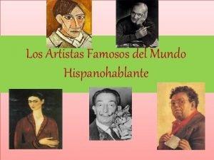Los Artistas Famosos del Mundo Hispanohablante Quines somos