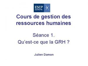 Cours de gestion des ressources humaines Sance 1