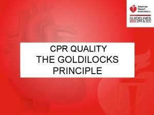 CPR QUALITY 2015 AHA GUIDELINES UPDATE FOR CARDIOPULMONARY