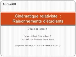 Le 27 mars 2012 Cinmatique relativiste Raisonnements dtudiants