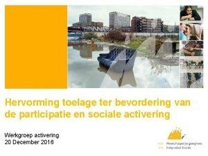 Hervorming toelage ter bevordering van de participatie en
