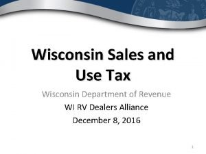 Wisconsin Sales and Use Tax Wisconsin Department of