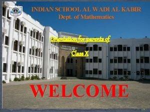 INDIAN SCHOOL AL WADI AL KABIR Dept of