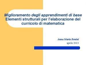 Miglioramento degli apprendimenti di base Elementi strutturali per