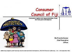 Consumer Council of Fiji Consumer rights and responsibilities