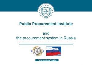 Public Procurement Institute and the procurement system in