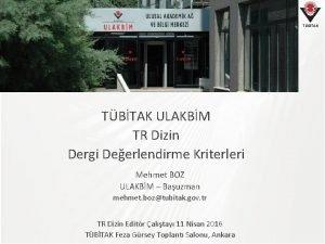 TBTAK ULAKBM TR Dizin Dergi Deerlendirme Kriterleri Mehmet