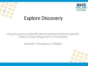 Explore Discovery Using Discovery to identify Benchmarked Activity