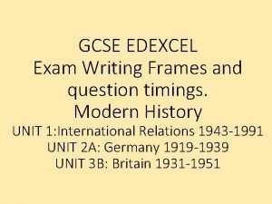 GCSE EDEXCEL Exam Writing Frames and question timings