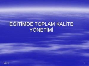 ETMDE TOPLAM KALTE YNETM MEKB 1 ETMDE TOPLAM