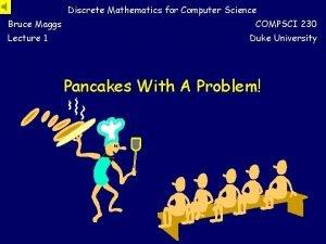 Discrete Mathematics for Computer Science Bruce Maggs Lecture