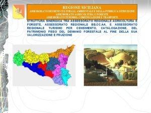 REGIONE SICILIANA ASSESSORATO DEI BENI CULTURALI AMBIENTALI E