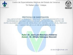 Centro de Especialidades Mdicas del Estado de Veracruz