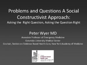 Problems and Questions A Social Constructivist Approach Asking