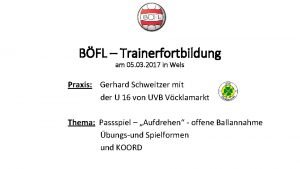 BFL Trainerfortbildung am 05 03 2017 in Wels