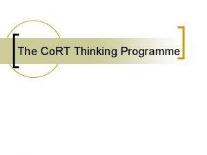 The Co RT Thinking Programme Edward de Bono