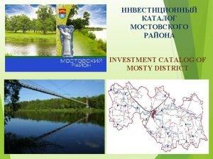 BRIEF DESCRIPTION OF MOSTY DISTRICT Mosty district has