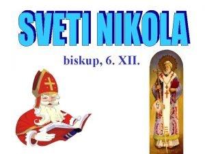 biskup 6 XII ivotopis Roen je u gradu