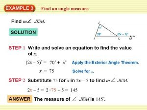 EXAMPLE 3 Find an angle measure Find m